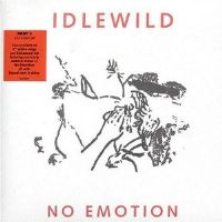 "Idlewild-No Emotion (Part 2) [7"" Vinyl Single 2007]"